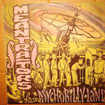 Пластинка Meantraitors - From Psychobilly Land, в Санкт-Петербурге